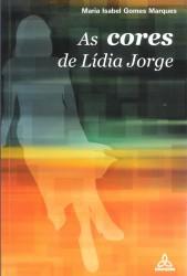 4. As Cores de Lídia Jorge