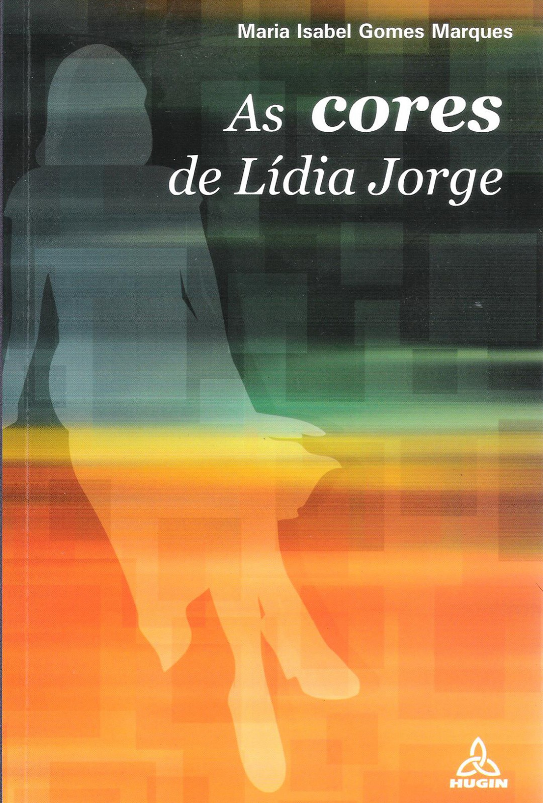 4. As Cores de Lídia Jorge