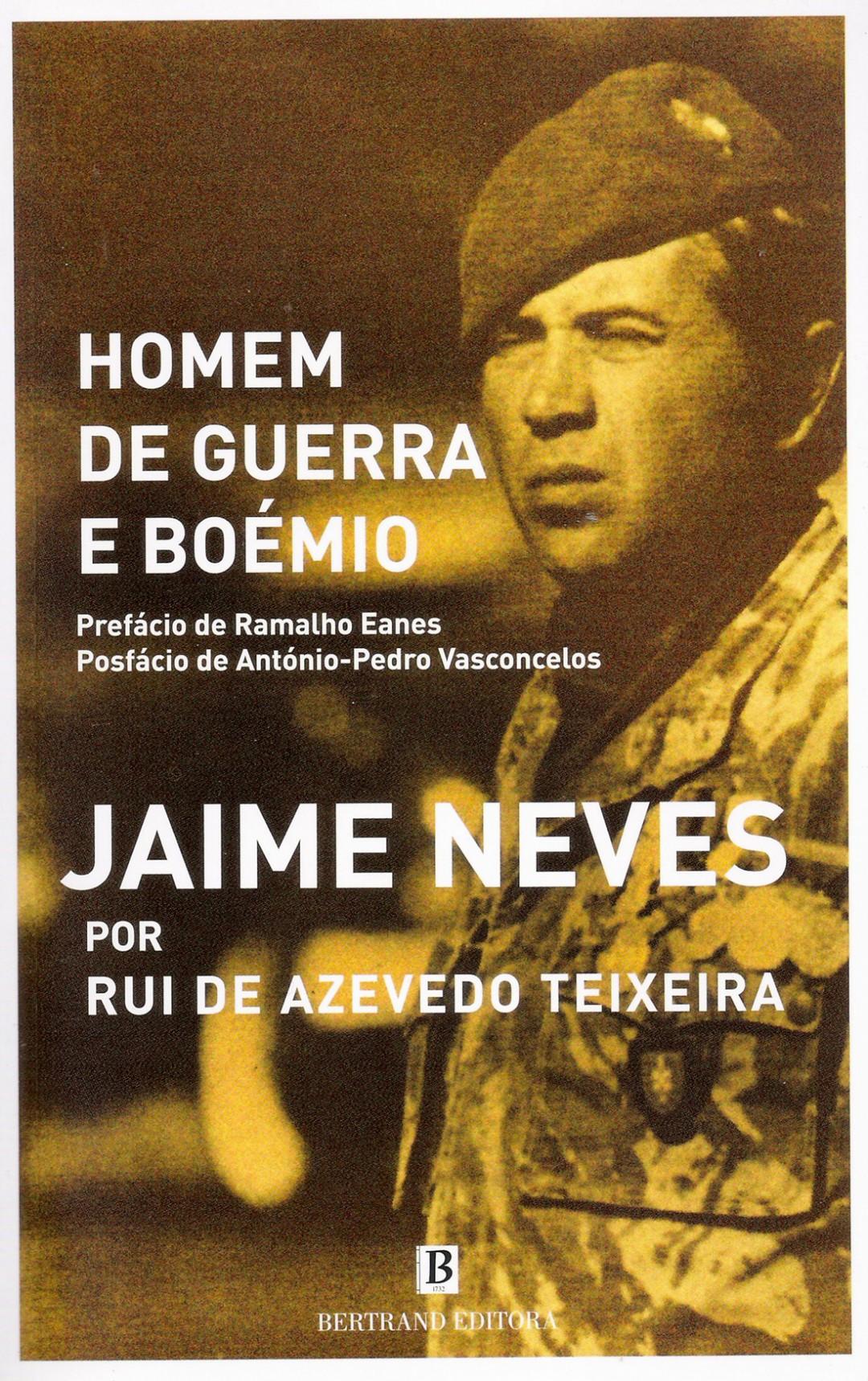 3. Homem de guerra e boémio - JAIME NEVES POR RUI DE AZEVEDO TEIXEIRA