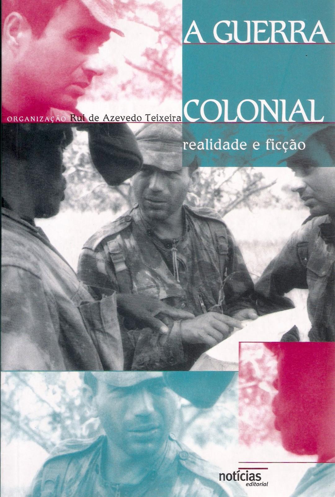 11. A Guerra Colonial - Realidade e Ficção