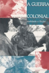 1. A Guerra Colonial - Realidade e Ficção